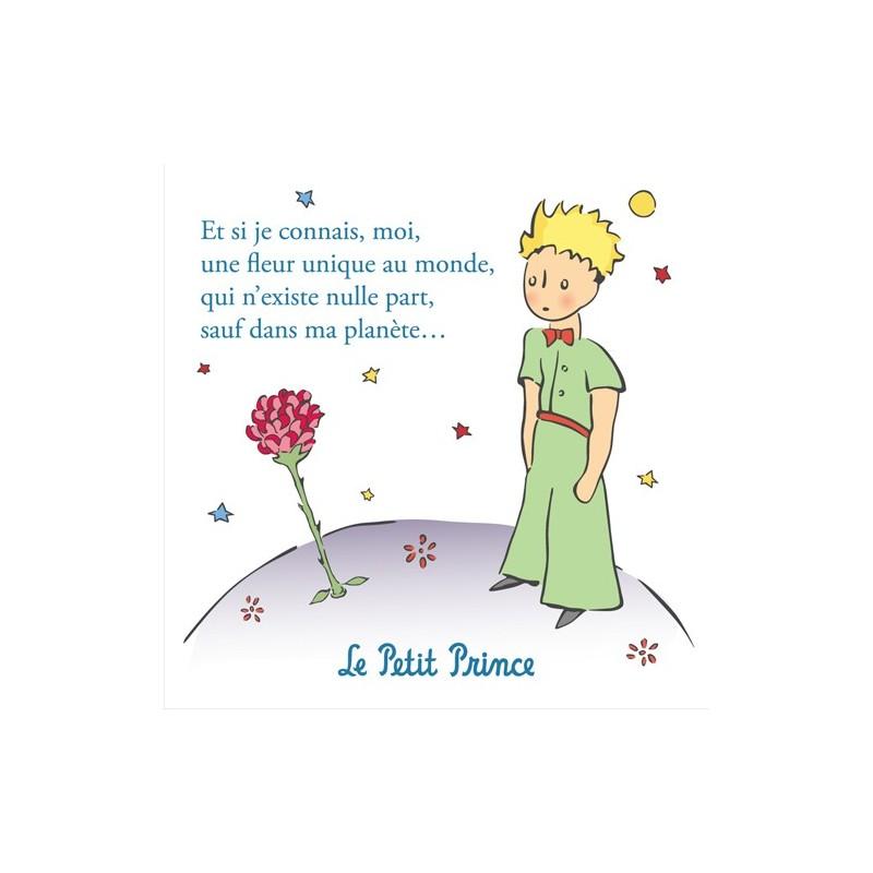 Le Petit Prince. Et si je connais, moi, une fleur unique au monde, qui n'existe nulle part, sauf dans ma planète...