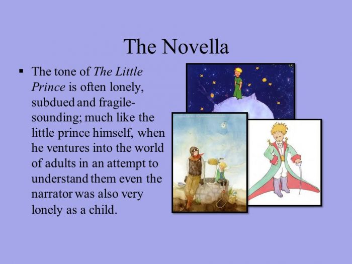 The tone of The Little Prince is often Lonely
