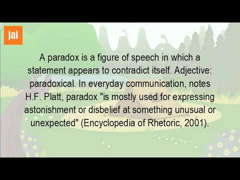 A paradox is a figure of speech in which a statement appears to contradict itself. A paradox