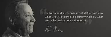 It's been said greatness is not determined by what we've become. It's determined by what we've helped others to become.